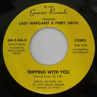 Lady Margaret & Perry Smith ‎– Tripping With You