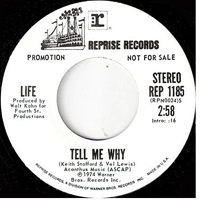 Life ‎– Tell Me Why