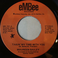 Maureen Bailey ‎– Takin' My Time With You