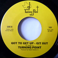 Turning Point – Got To Get Up - Git Out