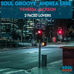 Soul Groove and Andrea Erre ft Venessa Jackson